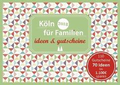 Köln für Familien - ideen & gutscheine 2018
