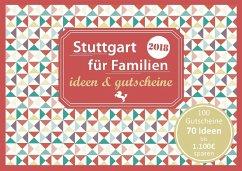 Stuttgart für Familien - ideen & gutscheine 2018 - Eickholz, Sonja; Moths, Constanze