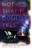 Not That I Could Tell (eBook, ePUB)