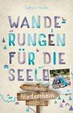 Niederrhein. Wanderungen für die Seele