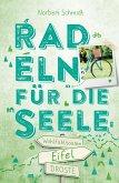 Eifel. Radeln für die Seele