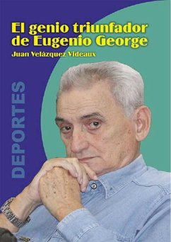 El genio triunfador de Eugenio George Juan Velazquez Videaux Author