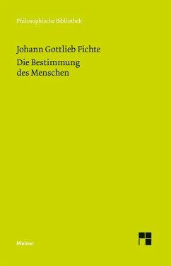 Die Bestimmung des Menschen (eBook, PDF) - Fichte, Johann Gottlieb