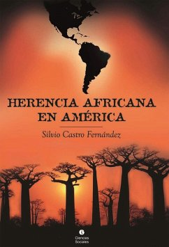 Herencia africana en América Silvio Castro Fernández Author