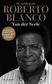 Roberto Blanco: Von der Seele (eBook, ePUB)