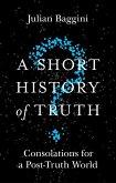 A Short History of Truth (eBook, ePUB)