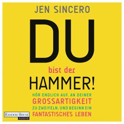 Du bist der Hammer! (MP3-Download) - Sincero, Jen