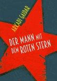 Der Mann mit dem roten Stern (eBook, ePUB)