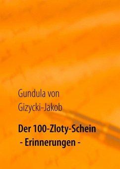 Der 100-Zloty-Schein (eBook, ePUB)