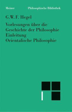 Vorlesungen über die Geschichte der Philosophie (eBook, PDF) - Hegel, Georg W F