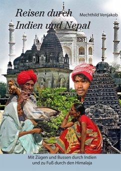 Reisen durch Indien und Nepal (eBook, ePUB)