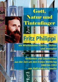 Gott, Natur und Tintenfinger (eBook, ePUB)