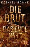 Das Ende naht / Die Brut Bd.3 (eBook, ePUB)