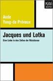 Jacques und Lotka (eBook, ePUB)