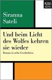 Und beim Licht des Wolfes kehren sie wieder (eBook, ePUB)