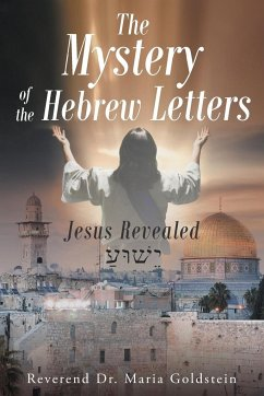The Mystery of the Hebrew Letters - Goldstein, Reverend Maria
