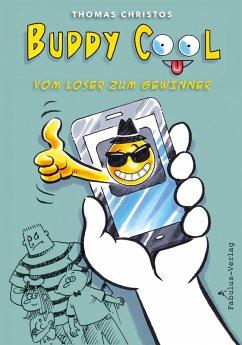 Buddy Cool (eBook, ePUB) - Christos, Thomas