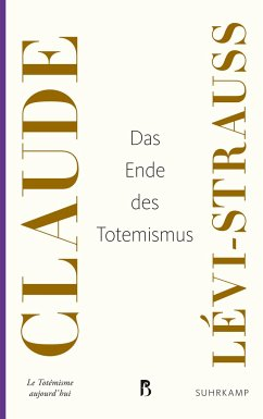 Das Ende des Totemismus - Lévi-Strauss, Claude