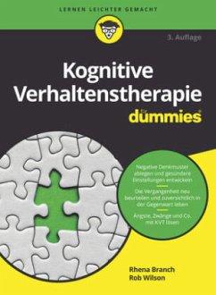 Kognitive Verhaltenstherapie für Dummies - Branch, Rhena; Willson, Rob