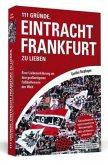 111 Gründe, Eintracht Frankfurt zu lieben