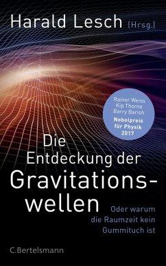 Die Entdeckung der Gravitationswellen (eBook, ePUB)