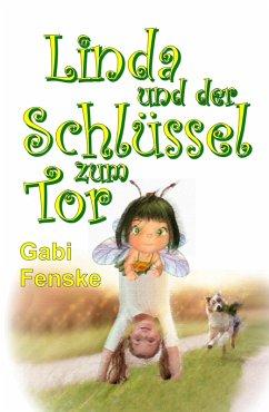 Linda und der Schlüssel zum Tor (eBook, ePUB) - Gabi Fenske