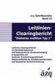 "Leitlinien-Clearingbericht ""Diabetes mellitus Typ 1"""