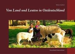 Von Land und Leuten in Ostdeutschland (eBook, ePUB)
