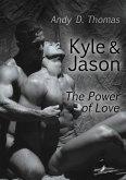 Kyle & Jason: The Power of Love (eBook, ePUB)