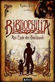 Bibliophilia. Am Ende des Buchlands (eBook, ePUB)