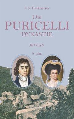 Die Puricelli Dynastie Teil 2: La prossima generazione - Die nächste Generation (eBook, ePUB) - Packheiser, Ute