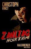 Zahltag: Noir Krimi (eBook, ePUB)