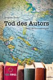 Tod des Autors. Kein Kriminalroman (eBook, PDF)