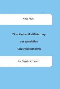 Eine kleine Modifizierung der speziellen Relativitätstheorie (eBook, ePUB) - Albis, Mada