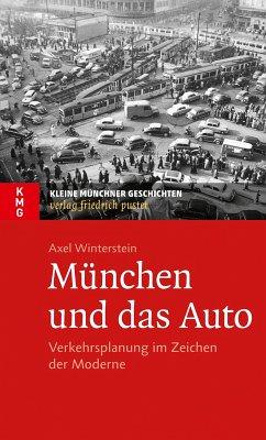 München und das Auto (eBook, ePUB) - Winterstein, Axel