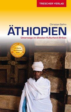 Reiseführer Äthiopien - Sefrin, Christian