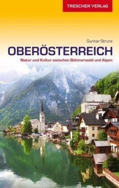 Reiseführer Oberösterreich - Strunz, Gunnar