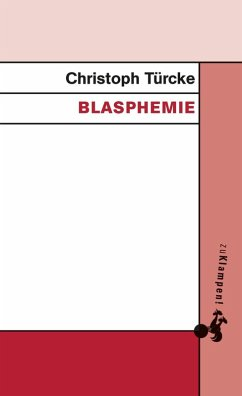 Blasphemie (eBook, ePUB) - Türcke, Christoph