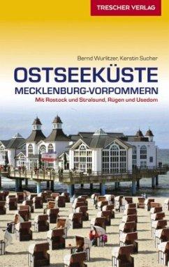 Reiseführer Ostseeküste Mecklenburg-Vorpommern - Wurlitzer, Bernd; Sucher, Kerstin