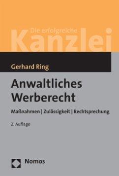 Anwaltliches Werberecht - Ring, Gerhard