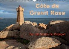 Côte de Granit Rose - Der rote Norden der Bretagne (Wandkalender 2018 DIN A3 quer)