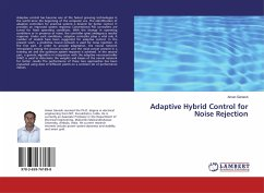 Adaptive Hybrid Control for Noise Rejection