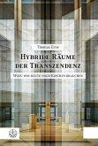 Hybride Räume der Transzendenz (eBook, PDF)