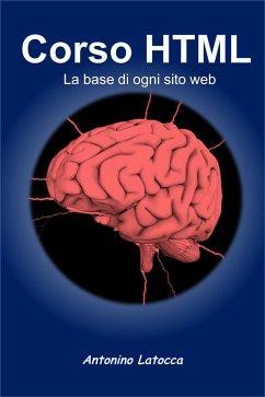 Corso html. La base di ogni sito web (eBook, ePUB)