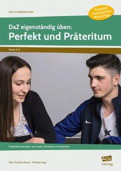 DaZ eigenständig üben: Perfekt & Präteritum - SEK