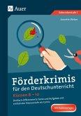 Förderkrimis für den Deutschunterricht Klasse 8-10