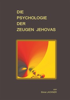 Die Psychologie der Zeugen Jehovas