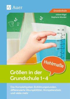 Größen in der Grundschule Hohlmaße 3-4 - Rusch, Juliane; Wunder, Stephanie