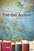Tod des Autors. Kein Kriminalroman