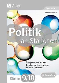 Politik an Stationen 9-10 Gymnasium - Weinhold, Sven